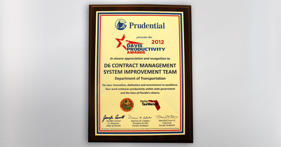 2012 Prudential Productivity Award D6 Contract Management System Improvement Team