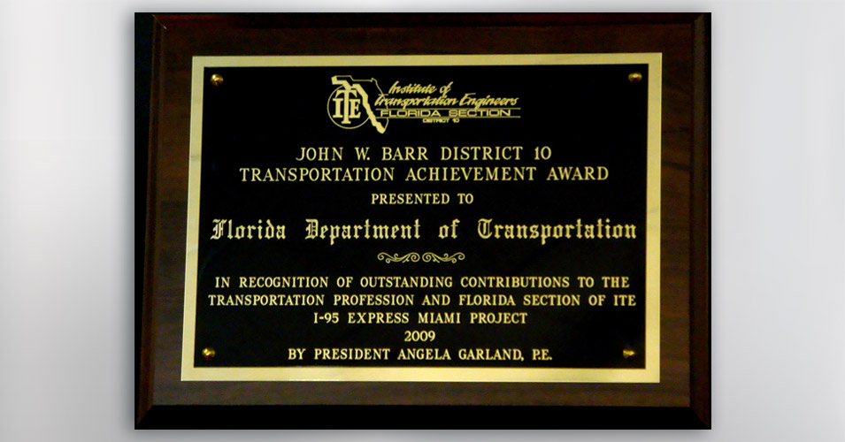 FSITE John W Barr District 10 Transportation Achievement Award 2009